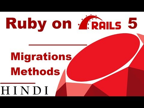 Ruby on Rails 5 Tutorial #7 Migrations Methods