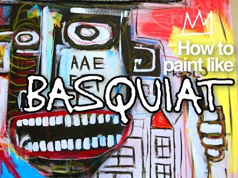 How to paint like Jean-Michel Basquiat
