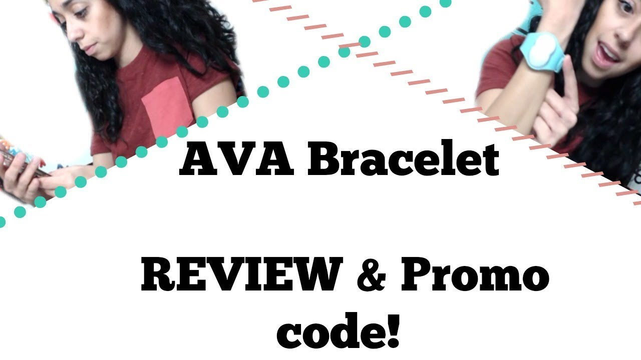 Ava Bracelet Review And Promo Code Youtube