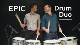 Epic Drum Duo with Bronkar! (Collision of Rhythm)