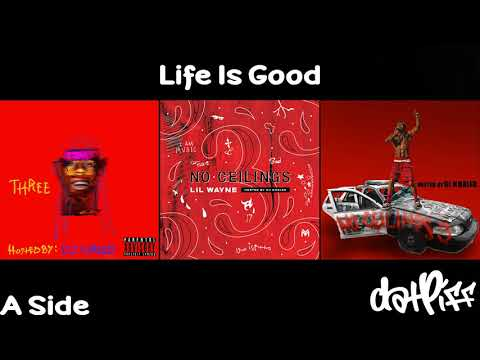 Lil Wayne – Life Is Good | No Ceilings 3 (Official Audio)