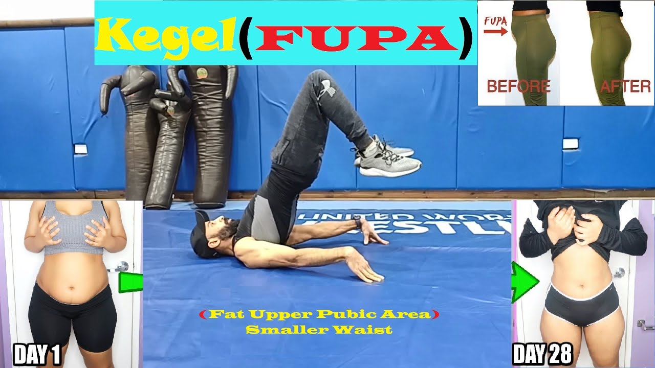 Kegel Exercises For Smaller Waist (FUPA) Lose Fat Upper Pubic Area