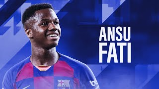 Ansu Fati 2019 - Goals & Assist for Barcelona