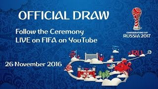 Repeat youtube video FIFA Confederations Cup Russia 2017 - Official Draw Ceremony