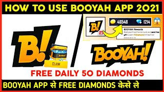 Booyah App Se Diamond Kaise Le Free Fire Me 2021   How To Use Booyah App 2021   Booyah App 2021 screenshot 2