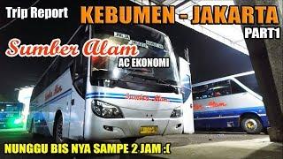 MENCOBA Naik Bus PO SUMBER ALAM AC Ekonomi (Kebumen - Jakarta) PART1