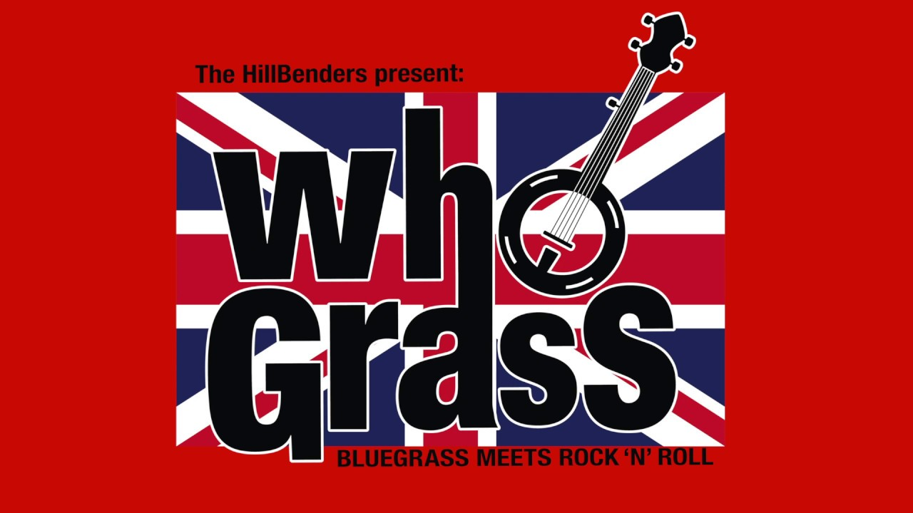 """Video: The HillBenders present...WhoGrass!...""""Baba O'Riley"""""""