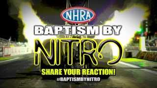 What is NHRA #BaptismByNitro? Watch this to find out!