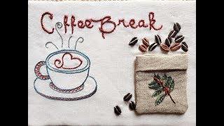 Bordando Café – Coffee Break – Decorando sua Cozinha