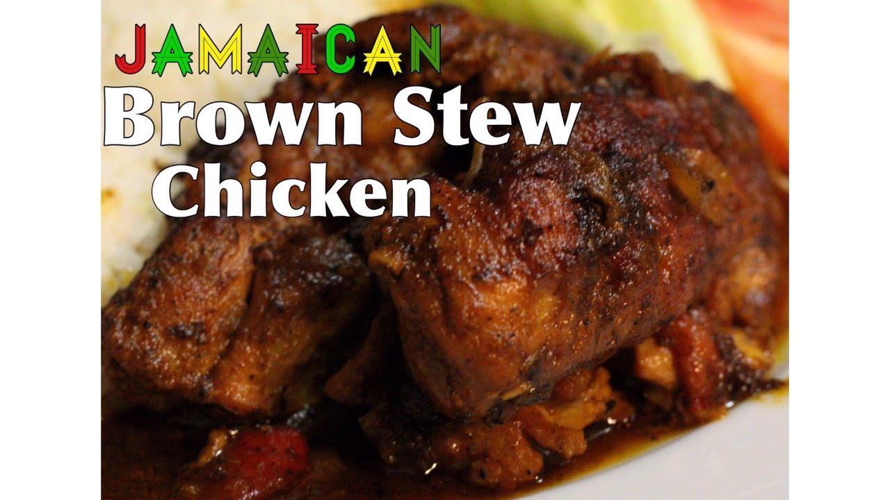 jamaican brown stew chicken  hello sweet biscuit  youtube