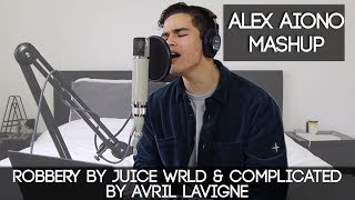 Robbery by Juice WRLD & Complicated by Avril Lavigne | Alex Aiono Mashup