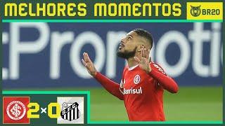 INTERNACIONAL 2 x 0 SANTOS - Melhores Momentos - Brasileirão 2020 (13/08)