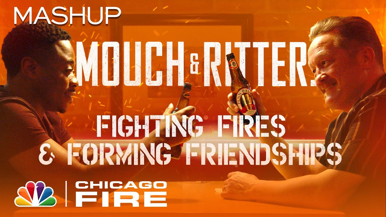 The Evolution of Mouch and Ritter's Friendship - Chicago Fire
