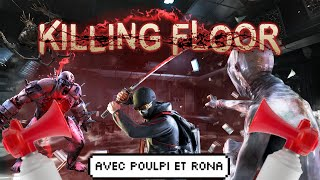 killing floor - Comment perdre avec classe !