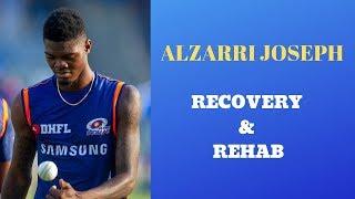 Alzarri Joseph   Recovery and Rehab