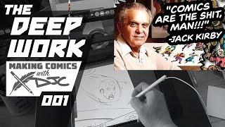 Deep Work 001 Making Comics Storytelling