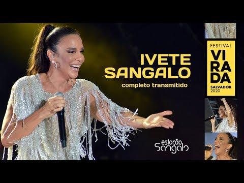 Ivete Sangalo - Virada Salvador 2020 Show Completo Transmitido