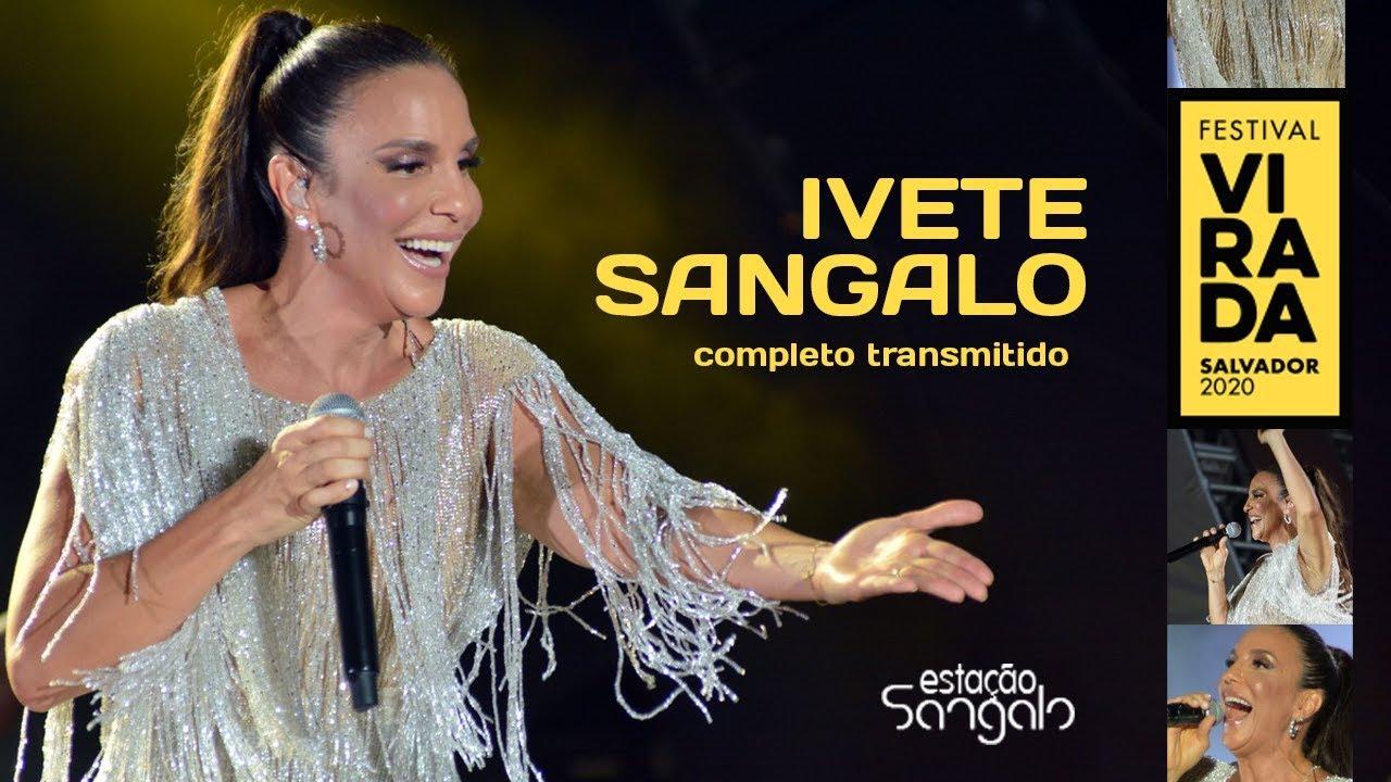Download Ivete Sangalo - Virada Salvador 2020 (Show Completo Transmitido)