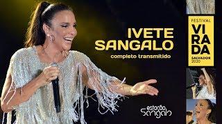 Baixar Ivete Sangalo - Virada Salvador 2020 (Show Completo Transmitido)