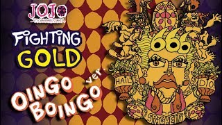 JOJO GOLDEN WIND OP1 BUT IN OINGO BOINGO STYLE (SPOILERS MANGA)