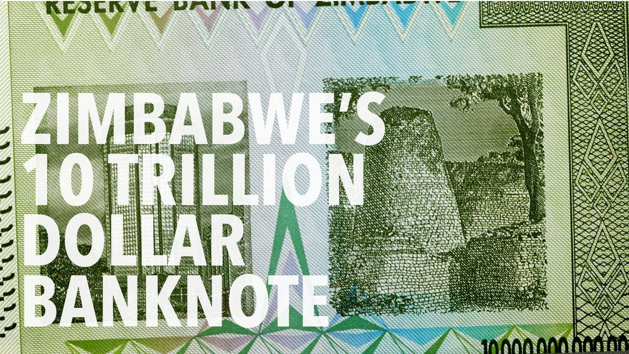 10 Trillion Zimbabwe Dollars