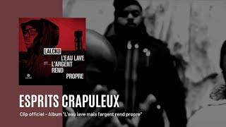 Lalcko feat. Despo Rutti & Escobar Macson - Esprits Crapuleux (CLIP OFFICIEL) [HD]