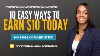 10 Easy Ways To Earn $10 Daily Online, Completely Free!