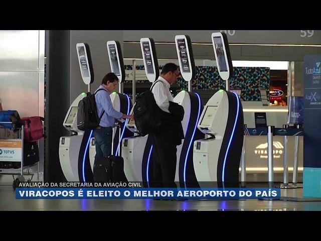 Avaliação da Secretaria da Aviação Civil: Viracopos é eleito o melhor aeroporto do país