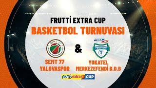 Semt 77 Yalovaspor 59 - 56 Yukatel MerkezEfendi Bld. Denizli Basket | Frutti Extra Cup 5.'lik maçı