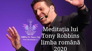 2020 | Meditația lui Tony Robbins in limba română | Vibrații Înalte | 432Hz