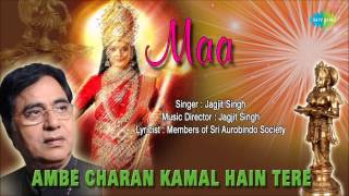 Zapętlaj Ambe Charan Kamal Hain Tere | Hindi Devotional Song | Jagjit Singh | Saregama Bhakti