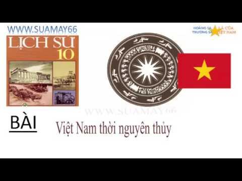 Lịch sử lớp 10, Bài 13,  Việt Nam thời nguyên thủy, Thuan mai, on thi