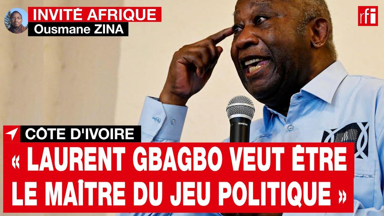 Download Côte d'Ivoire : « Laurent Gbagbo veut être le maître du jeu politique » • RFI