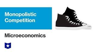 Monopolistic Competition | Microeconomics