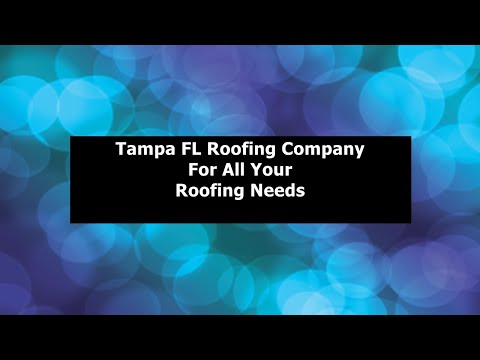 Tampa FL Roofing Company | Tampa Roofing Repairs | Tampa FL Roofing Company