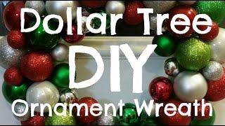$11 Dollar Tree DIY Ornament Wreath