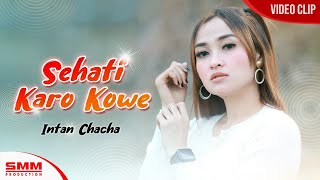 Download Lagu Intan Chacha - Sehati Karo Kowe {Dj Kentrung} (OFFICIAL VIDEO) mp3