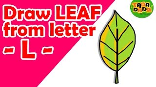 Learn to draw LEAF from letter L | STEP BY STEP | Kids Drawing | TADA-DADA Art Club