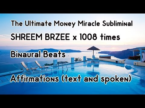 Ultimate Money Miracle Subliminal - Shreem Brzee Mantra - Binaural beats - Affirmations