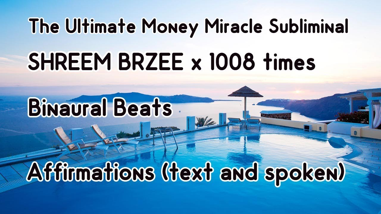 Ultimate Money Miracle Subliminal - Shreem Brzee Mantra - Binaural beats -  Affirmations