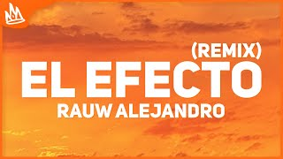Rauw Alejandro - El Efecto Remix