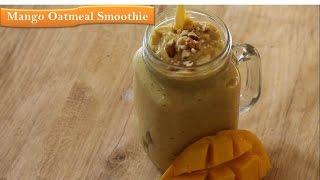 Mango Yogurt Oatmeal Smoothie | Weight Loss Recipe|By Rj Payal's Kitchen