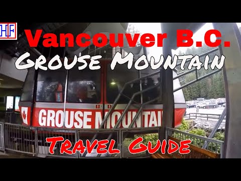 Vancouver | Grouse Mountain | Tourist Attraction | Episode# 10