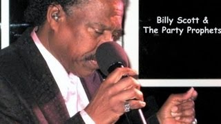 "Billy Scott & The Prophets ""Something About You Baby I Like"""
