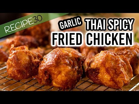 Thai Crispy Spicy Garlic Fried Chicken, Street food at home
