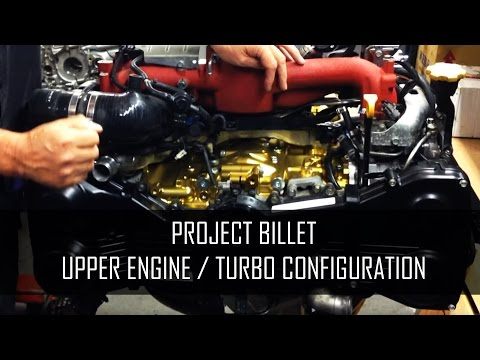 Project Billet - Upper Engine / Inlet Manifold / Turbo Configuration