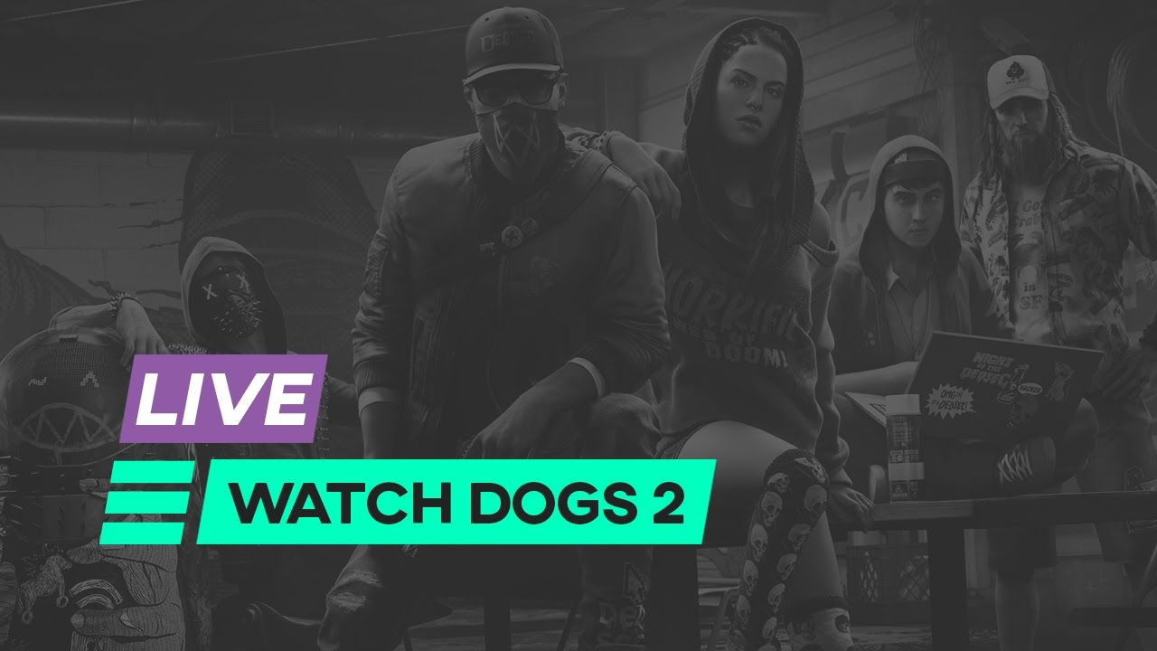 WATCH DOGS 2   LIVE 01