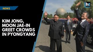 Kim Jong and Moon Jae-in wave to crowds in Pyongyang thumbnail