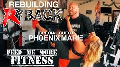 Rebuilding Ryback With Guest Phoenix Marie Feed Me More Fitness