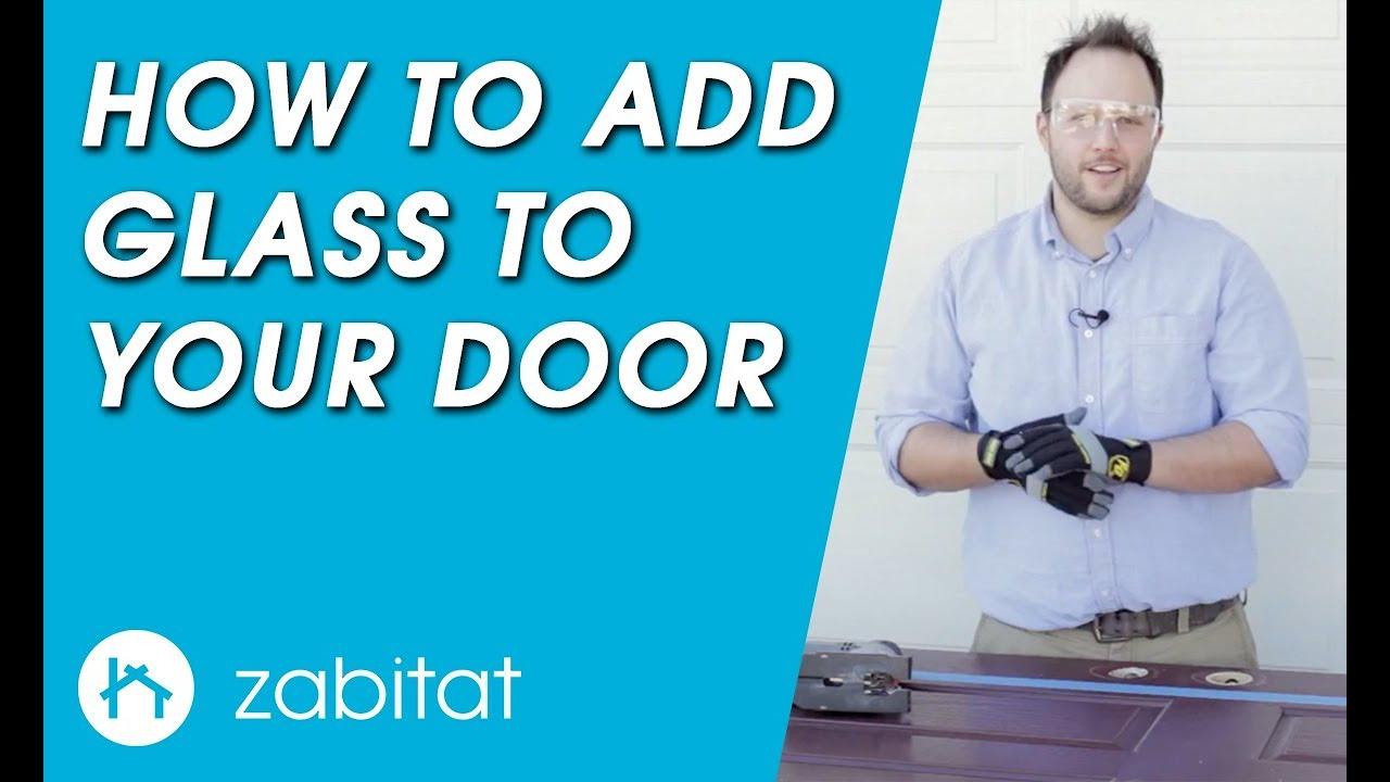 How To Add Door Glass To Your Door Door Glass Installation Guide